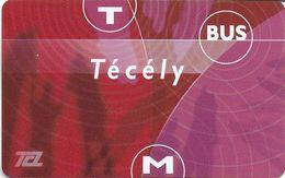 CARTE  CARD TRANSPORT TECELY LYON METRO TRAMWAY AUTOBUS SANS PUCE - Autres