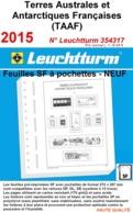 Feuilles TAAF Terres Australes Et Antarctiques Françaises 2015 à Pochettes SF Leuchtturm 354317 - NEUF ..Réf.DIV20170 - Albums & Reliures