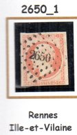 France : Petit Chiffre N° 2650 : Rennes  ( Ille Et Vilaine) Indice 1 - 1849-1876: Classic Period