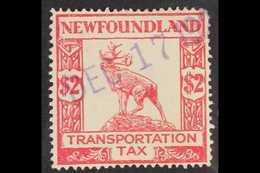 """REVENUE - TRANSPORTATION TAX RARITY. 1927 $2 Red Transportation Tax """"Caribou"""" Revenue, No Wmk, Perf 14 X 14, Barefoot 2, - Newfoundland And Labrador"""