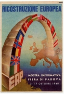 MISSIONE AMERICANA ERP - RICOSTRUZIONE EUROPEA - MOSTRA INFORMATIVA PADOVA 1948 - Vedi Retro - Esposizioni