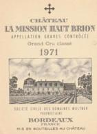 *** ETIQUETTES  ***- Appellation BORDEAUX PESSAC LEOGNAN - La Mission Haut Brion 1971 - Bordeaux