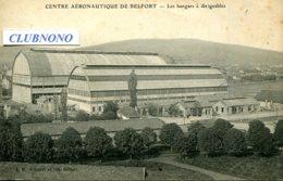 CPA - BELFORT - CENTRE AERONAUTIQUE - HANGARS A DIRIGEABLE - Belfort - Ville