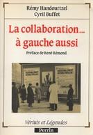 LA COLLABORATION A GAUCHE AUSSI  REGIME VICHY ETAT FRANCAIS - 1939-45