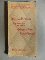 Cie Des Chemins De Fer Du Midi - G. Roset - Route Des Pyrénées - Cévennes Causses Gorges Du Tarn Massif Central. 1930 - Midi-Pyrénées