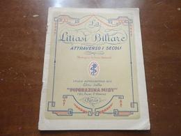 LA LITIASI BILIARE ATTRAVERSO I SECOLI-ILLUSTRAZIONI DI PIERRE BRISSANI 1912 - Médecine, Biologie, Chimie