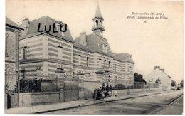 DEPT 78 : édit. A Bourdier N° 61 : Rambouillet école Communale De Filles - Rambouillet