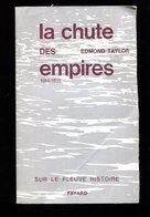 Edmond Taylor La Chute Des Empires 1914 1918 Fayard 1964 - Books