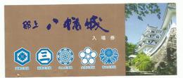 Ticket D'Entrée Du Chateau Gujō Hachiman Castle,le Plus Beau Des Châteaux Du Japon (Gifu Prefecture) Année 1559. - Tickets D'entrée