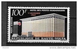 PA - 1962 - N°7**MNH - Hötel Des Postes à Ouagadougou - Haute-Volta (1958-1984)