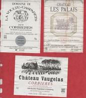 Etiquette De Vin - 1979 -1981- FRANCE - CORBIERES- LOT 3 Pc - Etiquetas