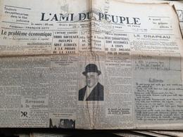 L AMI DU PEUPLE /ECONOMIE FRANCOIS COTY /STAVISKY/CHIAPPE /DRAPEAU JEAN ZAY - Journaux - Quotidiens