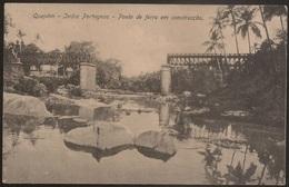 Postal India Portuguesa - Quepêm - Ponte De Ferro Em Construção (Ed. Christovam Fernandes) - Postcard - India