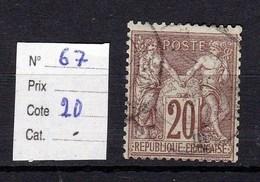 Type Sage  N° 67 TTB 20 Centimes Brun Lilas (I) - 1876-1878 Sage (Type I)