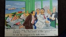 CPSM ILLUSTRATEUR F BOURGEOIS LES AMIS VENEZ CHEZ MOI ON MET LES SANGSUES A LA BELLE MERE  MARSEILLE ED MIREILLE N° 11 - Bourgeois