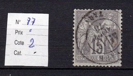Timbre Sage N° 77 25 Centimes Gris Type (II) - 1876-1878 Sage (Type I)