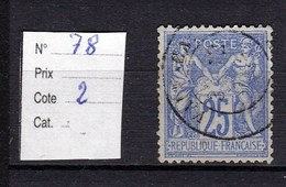 Timbre Sage N° 78 25 Centimes Outremer Type (II) - 1876-1878 Sage (Type I)