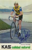 CARTE CYCLISME FRANCISCO GALDOS SIGNEE TEAM KAS 1974 - Cyclisme