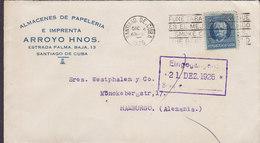Cuba ARROYO HERMANOS Slogan Flamme 'Tabaco Smoke Cuban Cigars' SANTIAGO DE CUBA 1926 Cover Letra HAMBURG Germany - Briefe U. Dokumente