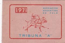 """ENTRADA PARTIDO DE POLO, TRIBUNA """"A"""". BUENOS AIRES, ARGENTINA 1971. ASOCIACION ARGENTINA DE POLO, -LILHU - Tickets D'entrée"""