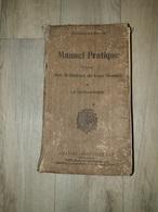 Manuel Pratique à L'usage Des Militaires De Tous Grades De La Gendarmerie - Livres