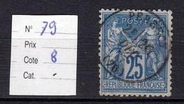Timbre Sage N° 79 25 Centimes Bleu Type (II) - 1876-1878 Sage (Type I)