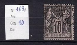 Timbre Sage N° 103 10 Centimes Noir Sur Rose Type (I) - 1876-1878 Sage (Type I)