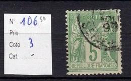 Timbre Sage N° 106 5 Centimes Vert Jaune Type (II) - 1876-1878 Sage (Type I)