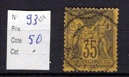 Timbre Sage N° 93 35 Centimes Violet Noir Sur Jaune Type (II) - 1876-1878 Sage (Type I)