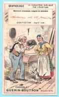 Chromo Chocolat Guérin-Boutron. Graphologie. Esprit Rusé. Lit. Champenois TM 26-58/38 - Guerin Boutron