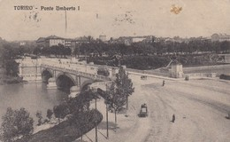 TORINO-PONTE UMBERTO I- CARTOLINA  VIAGGIATA IL 30-5-1925 - Ponti