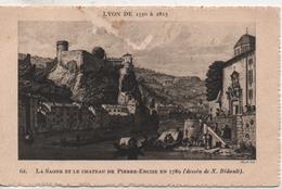 Cpa.69.Lyon.1934.Lyon De 1550 à 1875.La Saone Et Le Chateau De Pierre-Encize En 1789 - Lyon
