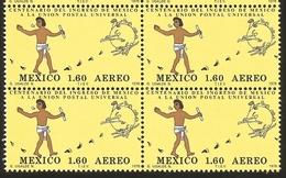 J) 1979 MEXICO, BLOCK OF 4, CENTENARY OF MEXICOS MEMBERSHIP IN UPU, MESSENGER AND UPU EMBLEM, SCOTT C611, MN - Mexico