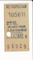 Ticket De Métro De Paris ( Métropolitain ) 2me Classe  ( Station ) SAINT LAZARE B - Europa