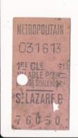 Ticket De Métro De Paris ( Métropolitain ) 1re Classe  ( Station ) SAINT LAZARE D - Europa
