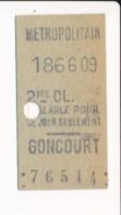 Ticket De Métro De Paris ( Métropolitain ) 2me Classe  ( Station ) GONCOURT - Europa