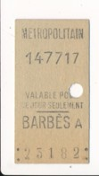 Ticket De Métro De Paris  ( Métropolitain ) Classe Non Mentionnée Curieux   ( Station ) BARBES A - Europa