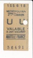 Ticket De Métro De Paris  ( Métropolitain ) 2me Classe ( Station )  ANATOLE FRANCE - Europa