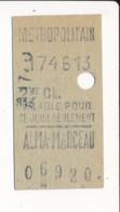 Ticket De Métro De Paris  ( Métropolitain ) 2me Classe ( Station )  ALMA MARCEAU - Europa
