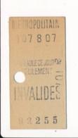 Ticket De Métro De Paris  ( Métropolitain ) Classe Non Mentionnée Curieux ( Station )  INVALIDES - Europa