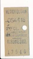 Ticket De Métro De Paris ( Métropolitain ) 2me Classe ( Station )  MIROMESNIL ( Peu Courant ) - Europa