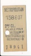 Ticket De Métro De Paris ( Métropolitain ) 2me Classe ( Station ) MONTPARNASSE BIENVENUE D - Europa