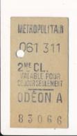 Ticket De Métro De Paris ( Métropolitain ) 2me Classe ( Station ) ODEON A - Metro