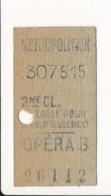 Ticket De Métro De Paris ( Métropolitain ) 2me Classe  ( Station ) OPERA B - Europa