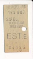 Ticket De Métro De Paris ( Métropolitain ) 2me Classe  ( Station )  EST E - Métro