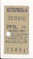 Ticket De Métro De Paris ( Métropolitain ) 2me Classe ( Station )  FRANKLIN D ROOSEVELT A - Europa