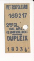 Ticket De Métro De Paris ( Métropolitain )  2me Classe  ( Station )  DUPLEIX - Métro