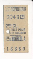 Ticket De Métro De Paris ( Métropolitain )  2me Classe  ( Station )  PTE DE MONTREUIL  A  ( Porte De Montreuil  ) - Métro