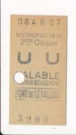 Ticket De Métro De Paris ( Métropolitain ) 2me Classe ( Station ) PONT DE LEVALLOIS - Europa