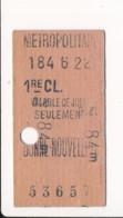 Ticket De Métro De Paris ( Métropolitain ) 1re Classe ( Station )  BONNE NOUVELLE  ( Peu Courant ) - Europa